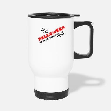 Nightmare Halloween 2018 Happy Scary Trick or Treat Gift - Travel Mug