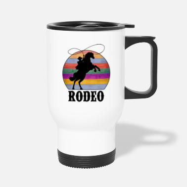 Rodeo Rodeo - Travel Mug