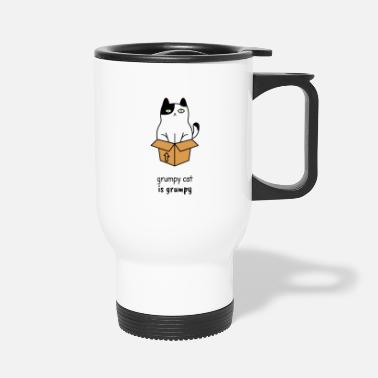Grumpy Grumpy cat is grumpy - Travel Mug