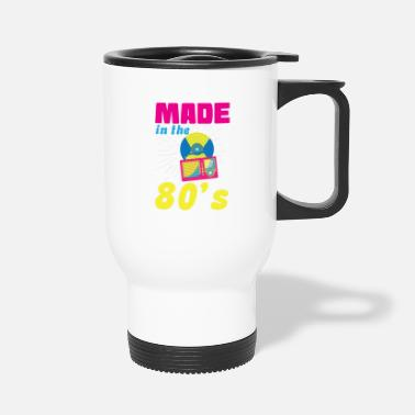 80s 80s - Made in the 80`s ! - Travel Mug