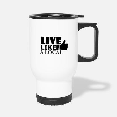 Local Local - Travel Mug