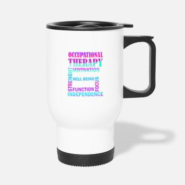 Occupation Womens Occupational Therapist Print Occupational - Travel Mug