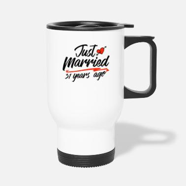 Wedding Day Just Married 31 Year Ago Funny Wedding - Travel Mug