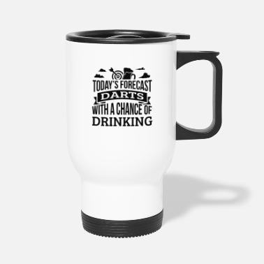 Today's Forecast Darts With A Chance Of Drinking - Travel Mug
