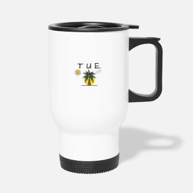 Tuesday - Travel Mug