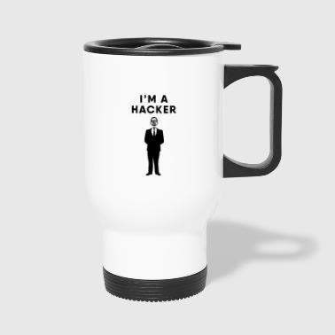Hacker - I am a Hacker - Travel Mug
