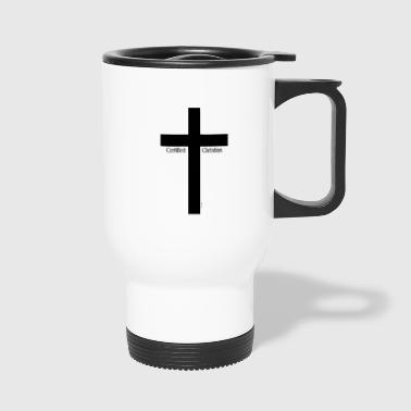 Christian Certified Christian - Travel Mug