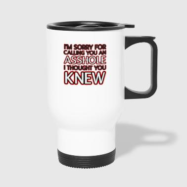 A**hole - Travel Mug
