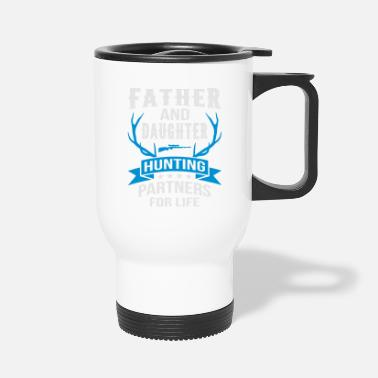 Father Father And Daughter Hunting Partners - Travel Mug