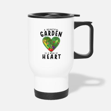 Plant Grounds Gardening Plants Flower Garden Work Gardener Heart - Travel Mug