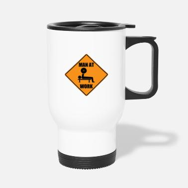Man At Work - Travel Mug