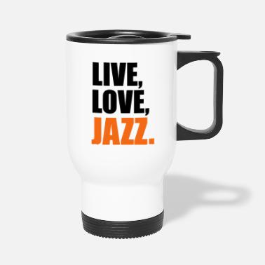 Jazz Jazz - Travel Mug