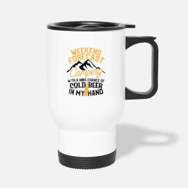 Camping Funny Camping Weekend Forecast 100 Chance Beer - Travel Mug