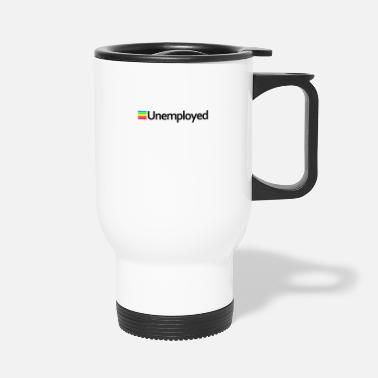 Unemployed Polaroid - Unemployed - Travel Mug