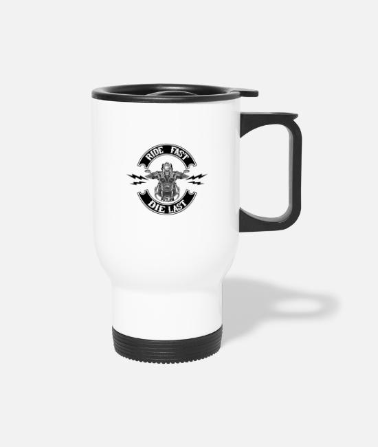 Outlaw Mugs & Cups - Ride fast die last outlaw - Travel Mug white