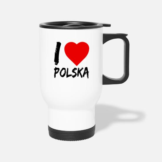 Love Mugs & Drinkware - I Love polska, Poland, Heart, serce - Travel Mug white