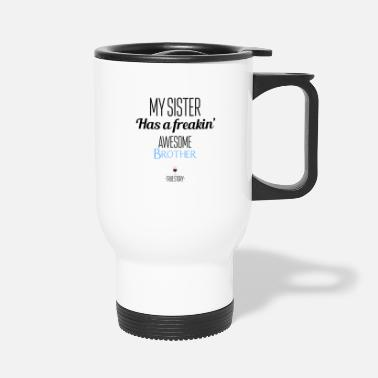 Brother Brother and sister - Travel Mug