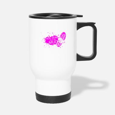 Play Real woman play in mud - Travel Mug