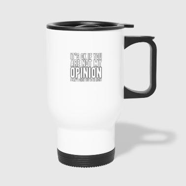 opinion - Travel Mug