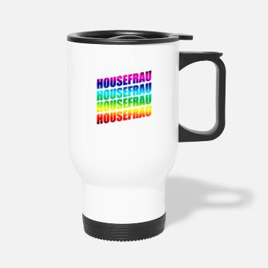 Muisc Housefrau - Travel Mug