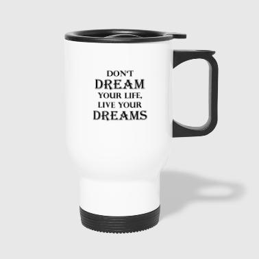 Dream dreaming - Travel Mug
