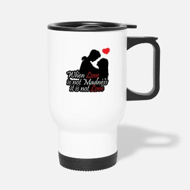 Saying Love relationship Valentines day gift Couple - Travel Mug