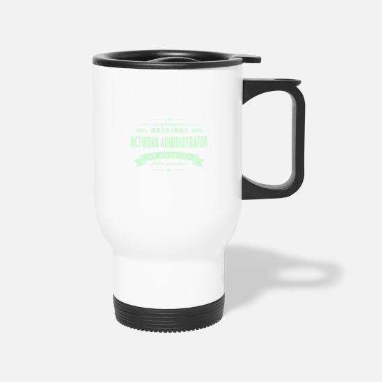 Network Administrator Passion Mugs & Drinkware - Network Administrator Passion T-Shirt - Travel Mug white