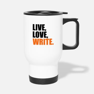 Writing write - Travel Mug