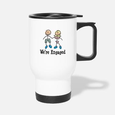 Engagement Engagement We're Engaged - Travel Mug