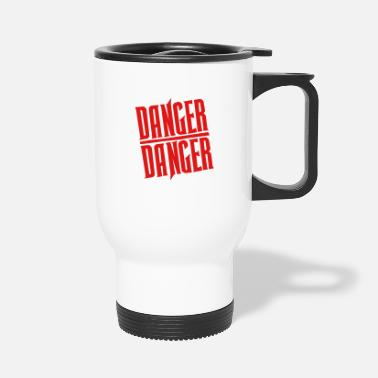 Dangerous Red Danger Danger - Travel Mug