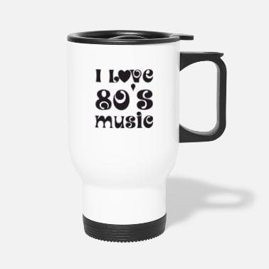 Neon I love music and the 80s - Travel Mug