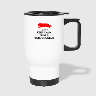Can t Keep Calm Border Collie - Travel Mug
