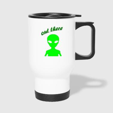 OUT THERE - Travel Mug