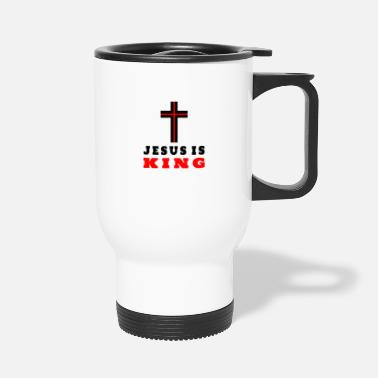 King Jesus is King / Gift Religion - Travel Mug
