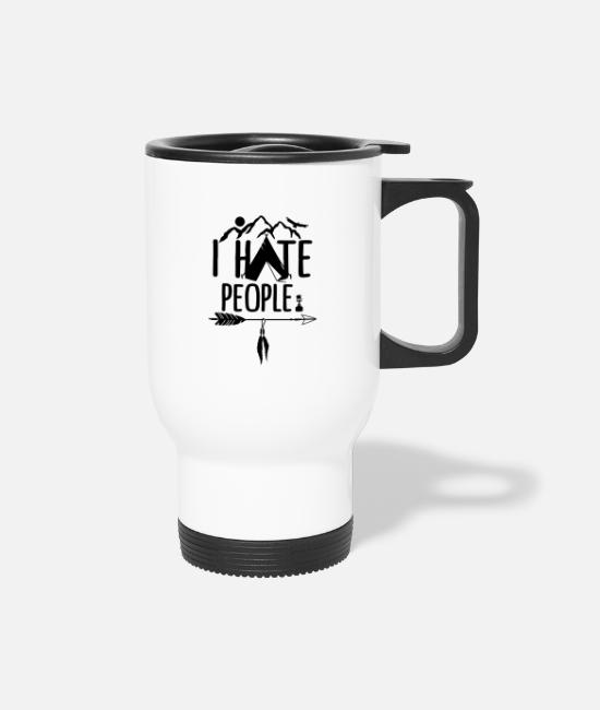 Tent Mugs & Cups - I Hate People Funny Camping Saying - Travel Mug white