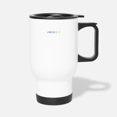 Birth # B R E X I T - Travel Mug