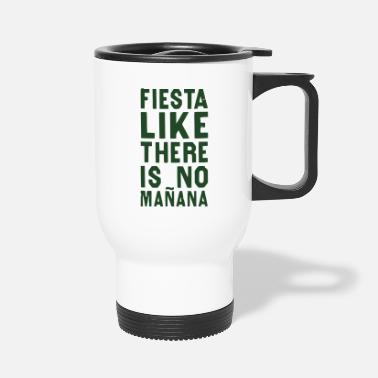 Fiesta Fiesta - Travel Mug