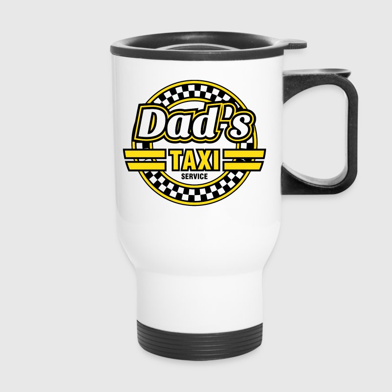 Dad's Taxi Service - Travel Mug
