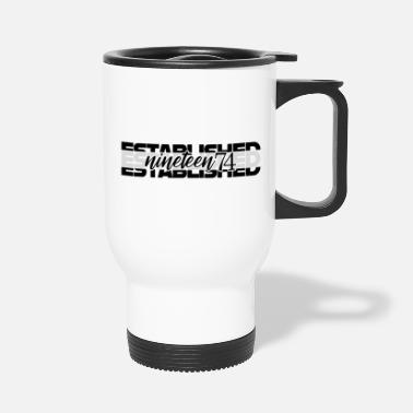 Established Established nineteen74 - Travel Mug