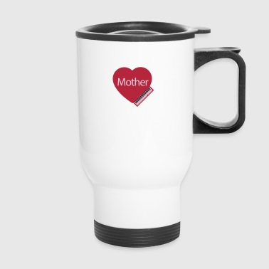 Mother - Travel Mug