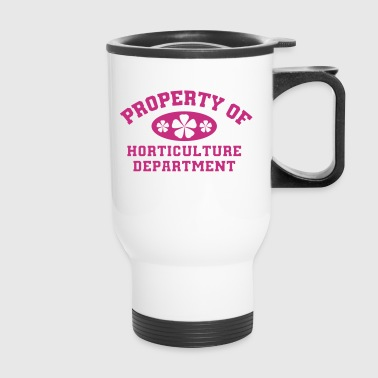 Property Of Horticulture Department - Travel Mug