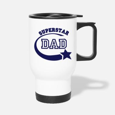 Superstar dad superstar - Travel Mug