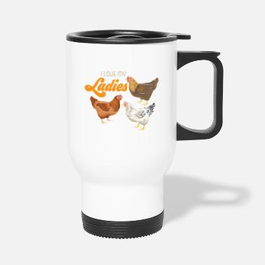 Love Funny Farmer I Love My Ladies Chicken Shirt - Travel Mug