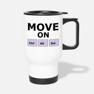 Move MOVE ON - Travel Mug