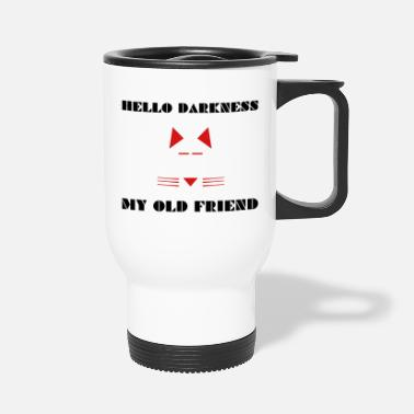 Darkness Darkness - Travel Mug