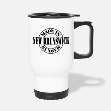 New Brunswick made in new brunswick m1k2 - Travel Mug