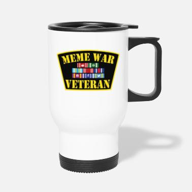 War Meme War Veteran - Travel Mug