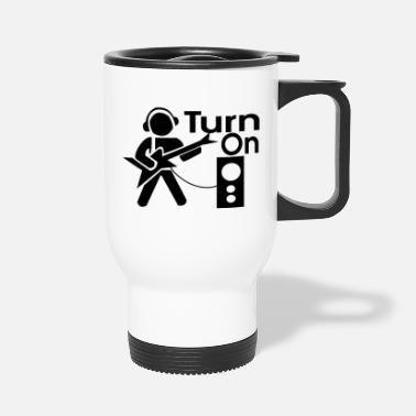 Turn On turn on the music - Travel Mug
