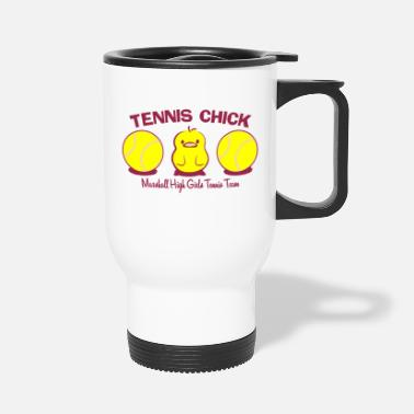 Tennis TENNIS CHICK Marshall High Girls Tennis Team - Travel Mug