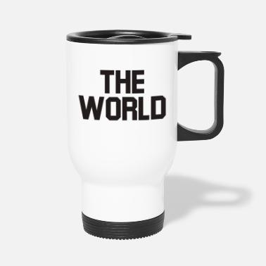 World's The world - Travel Mug